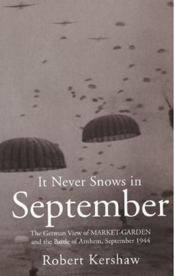 It Never Snows in September by Robert Kershaw
