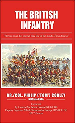 The British Infantry – a new book by Col. Philip ('Tom') Cobley